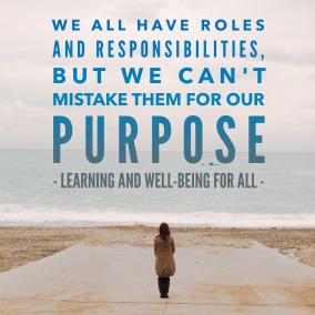 Purpose v Responsibilities
